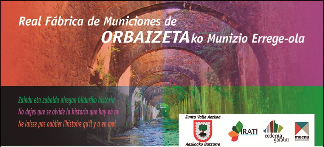 La Junta del Valle de Aezkoa busca mecenas para actuaciones en las ruinas de la Real Fábrica de Municiones de Orbaizeta