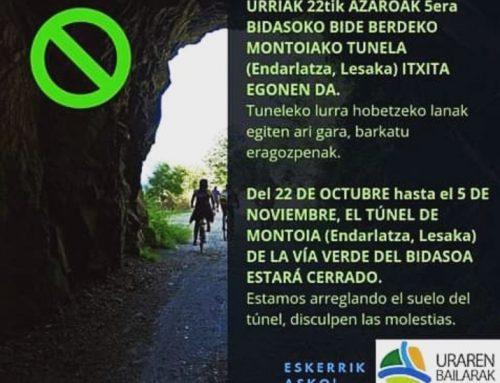Cierre del túnel de Montoia en la Vía Verde del Bidasoa entre el 22 de Octubre y el 5 de Noviembre.